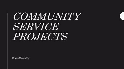 One Community Service Project Seemed community service projects