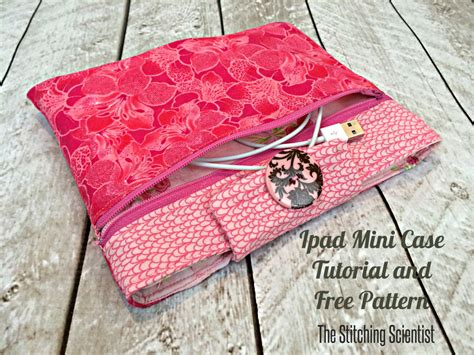 pattern maker for ipad ipad mini case tutorial with free pattern the stitching