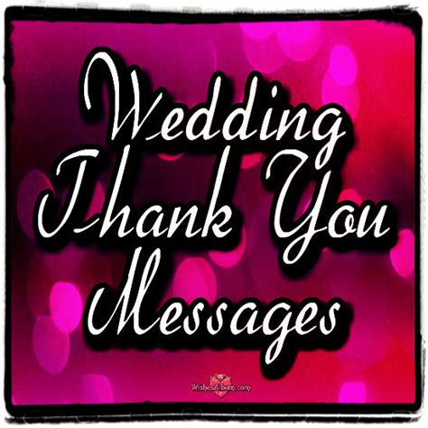 Wedding Wishes Thank You Messages by Wedding Thank You Greetings And Messages Wishesalbum