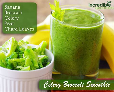 Broccoli Smoothie Detox by Celery Broccoli Smoothie 183 1 Banana Peeled 183 1 Cup Frozen