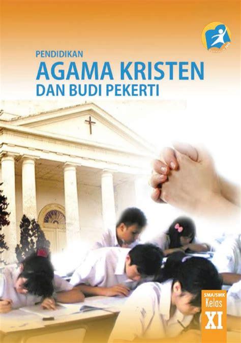Buku Relasi Damai Islam Dan Kristen buku siswa agama kristen sma kelas x kurikulum lengkap