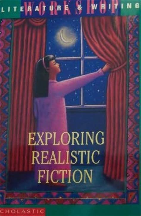 realistic fiction picture books exploring realistic fiction by lael littke and bette bao lord