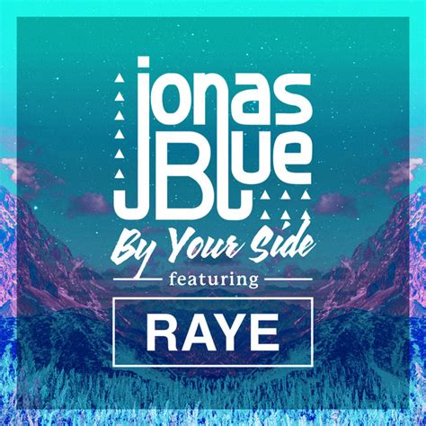 by your side by your side a song by jonas blue raye on spotify
