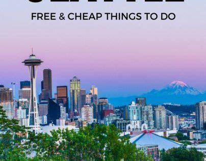5 Things And Cheap by Free And Cheap Things To Do In Seattle Travel Tips