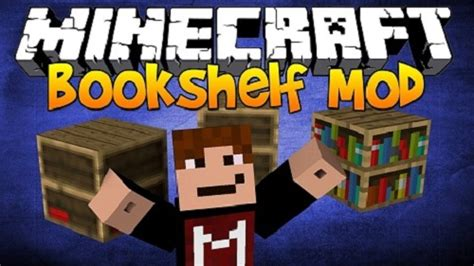 bookshelf mod for minecraft 1 10 2 1 10 1 9 4 1 9 1 8