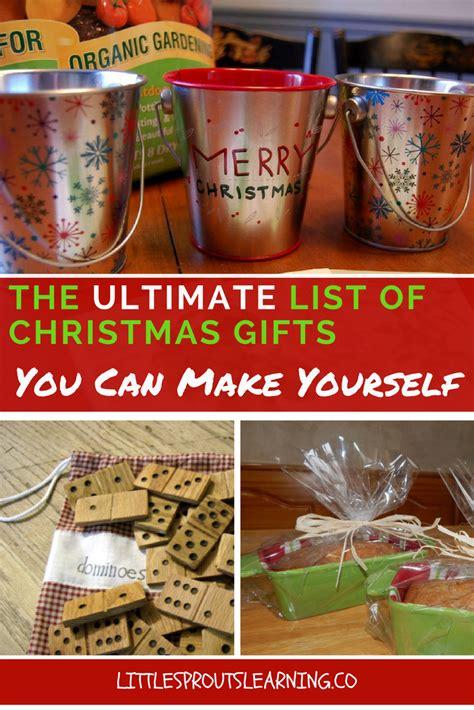 ultimate list  homemade christmas gifts homemade christmas gifts christmas gift