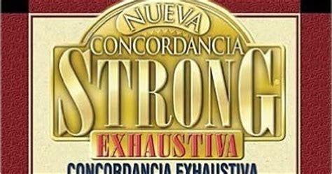 nueva concordancia strong exhaustiva 0899223826 james strong nueva concordancia strong exhaustiva