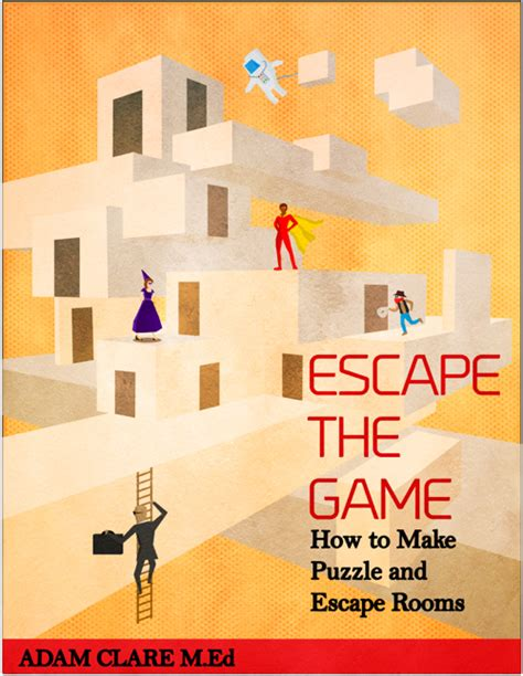 escape the room tips escape the my book on how to make escape rooms reality is a