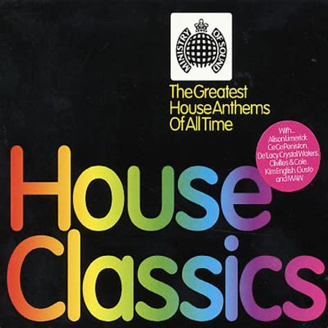 house music classics house classics the greatest house anthems of all time various artists songs