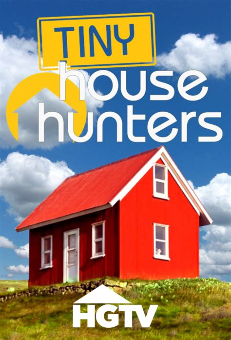 house watch online watch tiny house hunters online free tiny house hunters