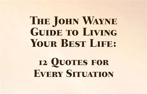 The John Wayne Guide to Living Your Best Life   Bradford
