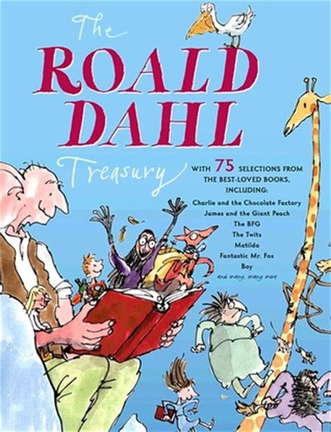 libro the roald dahl treasury roald dahl treasury by roald dahl reviews discussion bookclubs lists