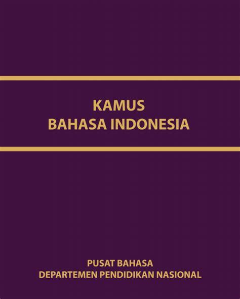 Tesaurus Alfabetis Bahasa Indonesia kamus besar bahasa indonesia dan pdf murad maulana