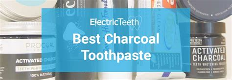 charcoal toothpaste buyers guide reviews