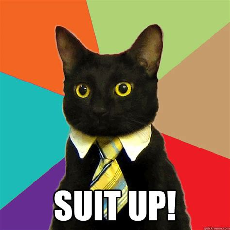 Cat In Suit Meme - suit up cat meme cat planet cat planet