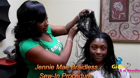 how to do the jennie mae sew in 3 girls and a needle braidless sew in procedure called the