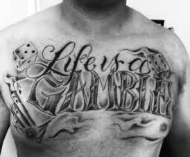 life is a gamble dice tattoo on chest tattoobite com