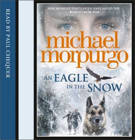 an eagle in the snow books michael morpurgo an eagle in the snow review