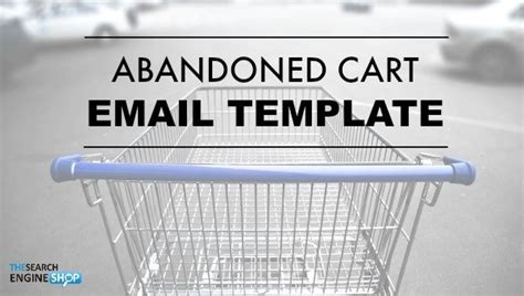 Abandoned Cart Email Template One That Works Abandoned Cart Email Template