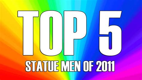 My Top 5 Feminine Men 2011 Youtube | my top 5 feminine men 2011 youtube top 5 statue men of