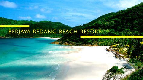 redang island best resort berjaya redang resort a place worth to spend a