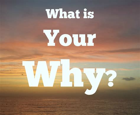 Your A what is your why the problem solver thought through