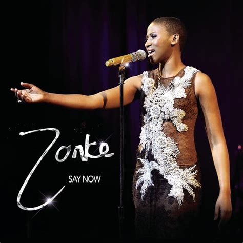 zonke say now say now zonke dikana download and listen to the album