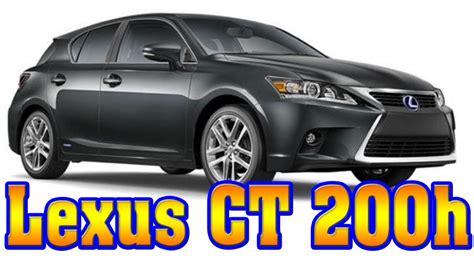 2018 Lexus Ct200h Redesign by 2018 Lexus Ct 200h 2018 Lexus Ct200h Redesign 2018 Lexus