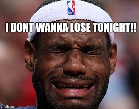 Lebron James Crying Meme - lebron james losing a game imgflip