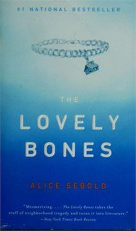 the lovely bones book report the lovely bones by sebold book review of fiction