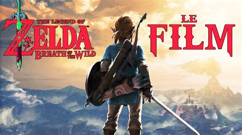 film up complet en francais zelda breath of the wild le film d animation complet
