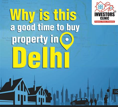 is it a good time to buy a house why is this a good time to buy property in delhi investors clinic blog