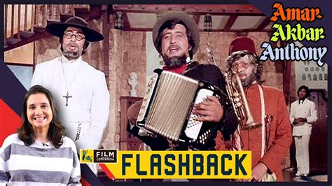 watchmen the film companion amar akbar anthony manmohan desai anupama chopra film companion flashback youtube