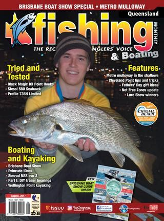 wellington boat show 2017 queensland fishing monthly august 2017 by fishing monthly