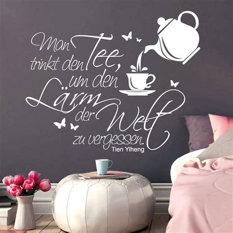 Wie Kann Man Aufkleber Von Glas Entfernen by 11106 Wandtattoo Tee Trinken Welt Zitat Schriftzug Worte