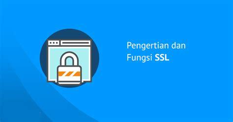 pengertian layout dan fungsinya pengertian ssl dan fungsinya untuk situs anda tutorialpedia