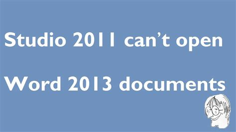 dramafire can t open sdl trados studio 2011 can t open word 2013 documents