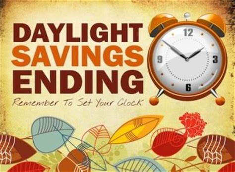 When Does Day Light Savings End by Daylight Saving Time Ends This Sunday