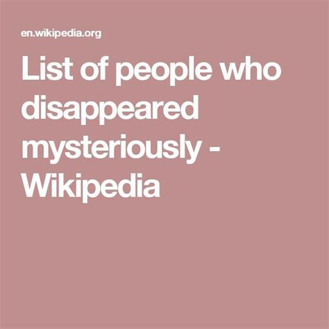 list of people who disappeared mysteriously wikipedia 76 best people vanishing images on pinterest cruise