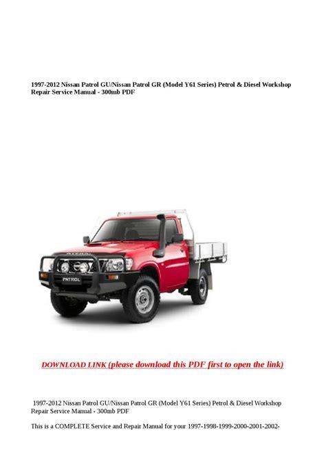 1997 2012 Nissan Patrol Gu Nissan Patrol Gr Model Y61