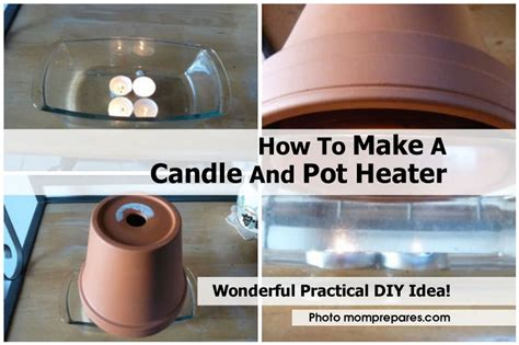 how to make a candle and pot heater