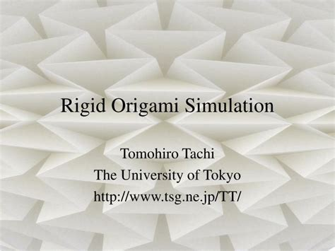 Rigid Origami - ppt rigid origami simulation powerpoint presentation