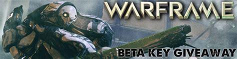 Warframe Key Giveaway - warframe closed beta key giveaway