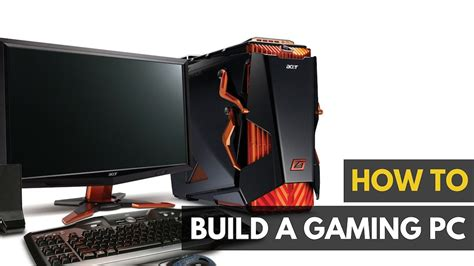 how to build and how to build your next gaming pc