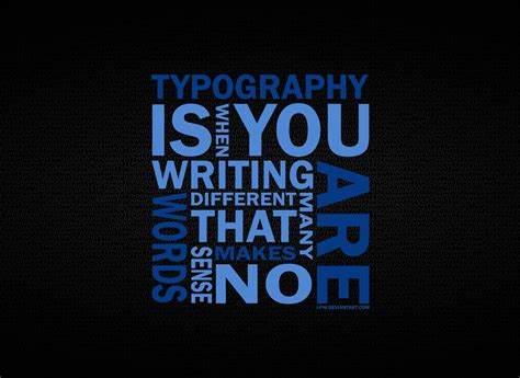 typography in typography typography quotes typography design