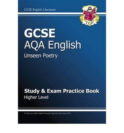 aqa english literature unseen gcse english aqa unseen poetry study exam practice book higher for 2014 exams only cgp