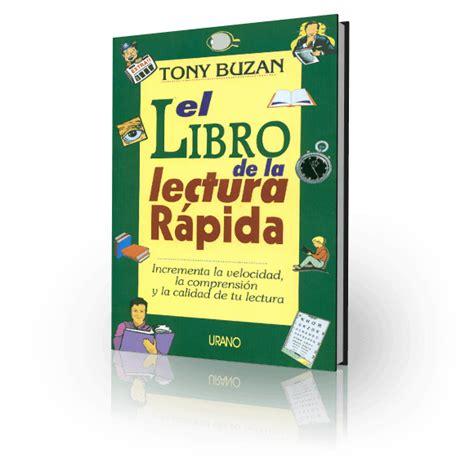 libro via rapida libro el libro de la lectura r 225 pida tony buzan libros 10