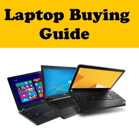 How To Buy A Good Laptop Buying Guide