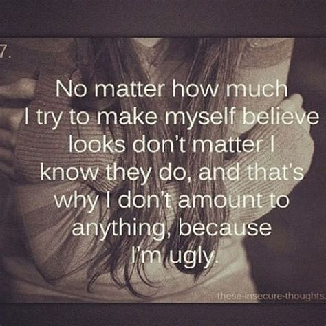 Because No One Likes Looking At by Best 25 Sad Quotes Ideas On Quotes