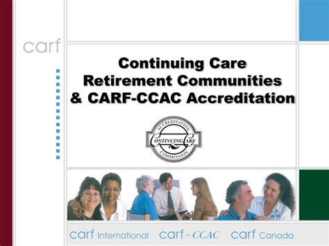 ppt continuing care retirement communities carf ccac